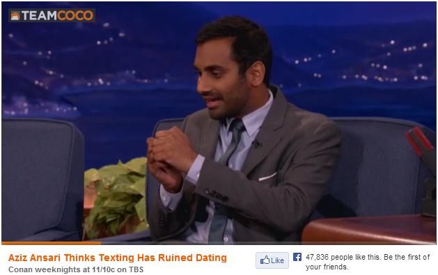 Aziz Thinks Texting Has Ruined Dating